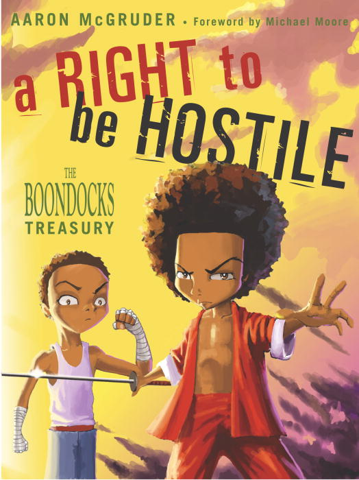A Right to Be Hostile By McGruder, Aaron/ Moore, Michael (FRW)